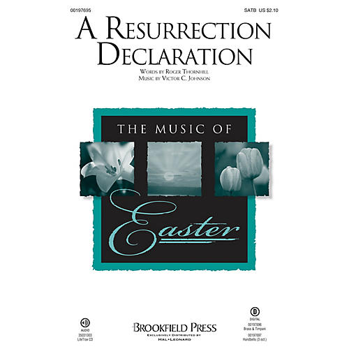 Brookfield A Resurrection Declaration SATB composed by Victor C. Johnson