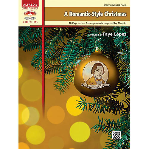 Alfred A Romantic-Style Christmas Early Advanced Piano Book