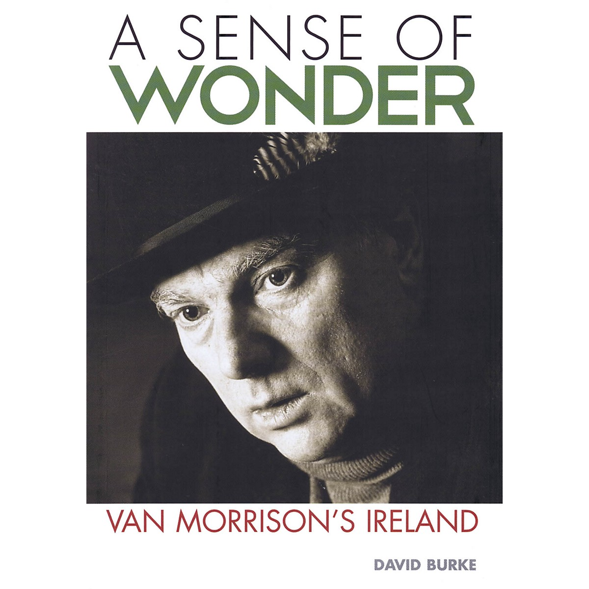 Jawbone Press A Sense of Wonder (Van Morrison's Ireland) Book Series Softcover Written by David Burke