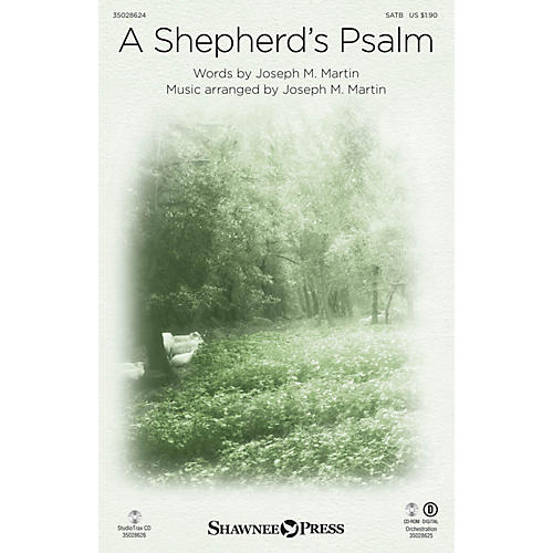 Shawnee Press A Shepherd's Psalm (Orchestration) ORCHESTRATION ON CD-ROM Composed by Joseph M. Martin