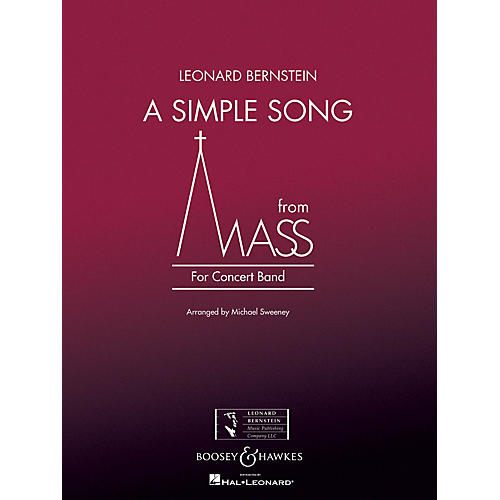 Boosey and Hawkes A Simple Song (from Mass) Concert Band Level 3 Composed by Stephen Schwartz Arranged by Michael Sweeney
