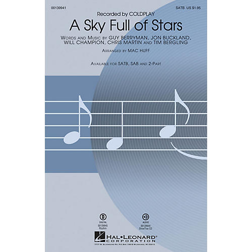 Hal Leonard A Sky Full of Stars SATB by Coldplay arranged by Mac Huff