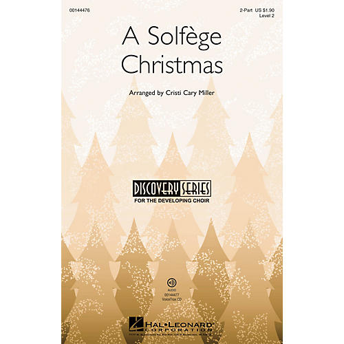 Hal Leonard A Solfège Christmas (Discovery Level 2) VoiceTrax CD Arranged by Cristi Cary Miller
