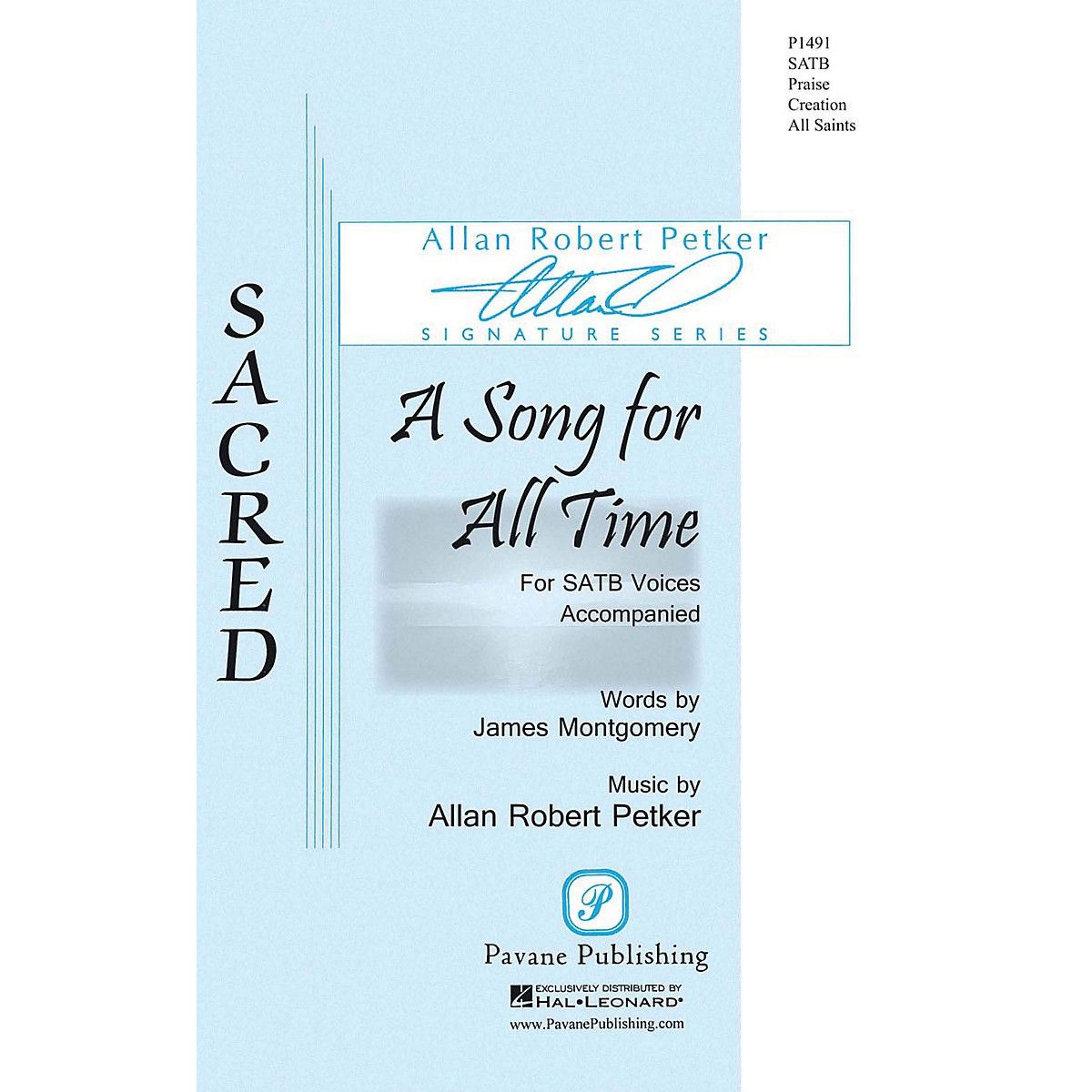 Pavane A Song for All Time SATB composed by Allan Robert Petker
