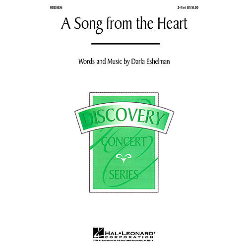 Hal Leonard A Song from the Heart 2-Part composed by Darla Eshelman