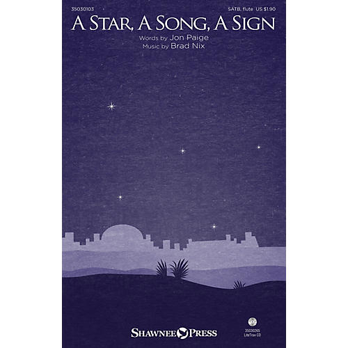 Shawnee Press A Star, A Song, A Sign SATB W/ FLUTE composed by Brad Nix