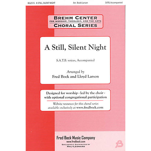 Fred Bock Music A Still, Silent Night SATB Congregation arranged by Fred Bock