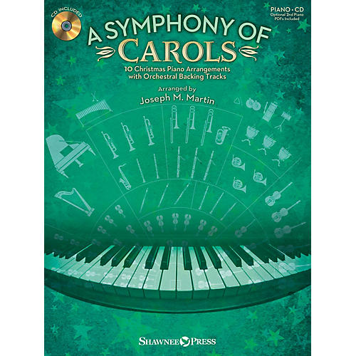 Shawnee Press A Symphony of Carols (10 Christmas Piano Arrangements with Full Orchestra Tracks) by Joseph M. Martin
