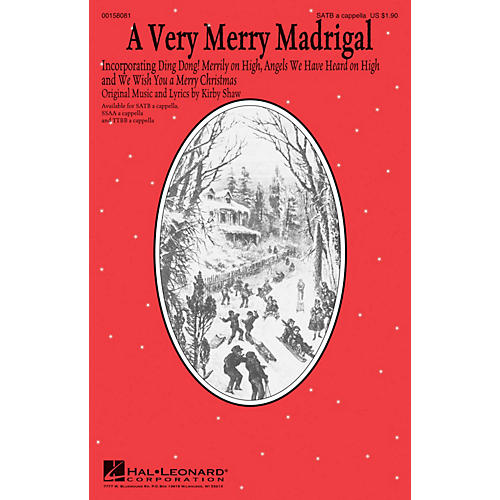 Hal Leonard A Very Merry Madrigal SATB a cappella composed by Kirby Shaw