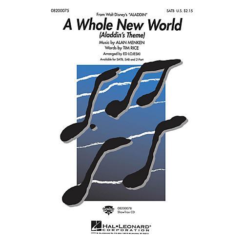 Hal Leonard A Whole New World - Aladdin's Theme (from Aladdin) 2-Part Arranged by Ed Lojeski
