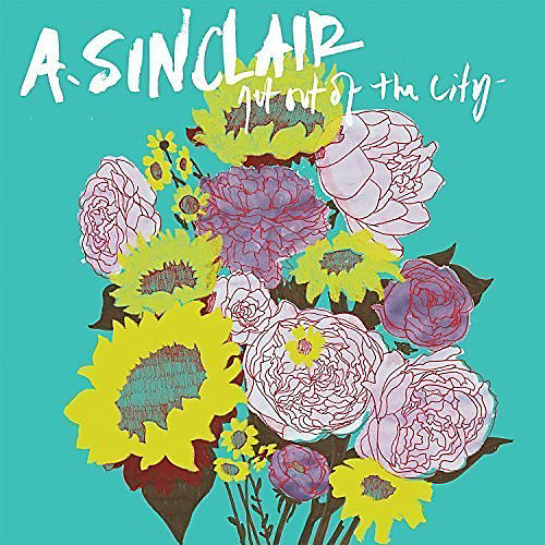 Alliance A. Sinclair - Get Out Of The City