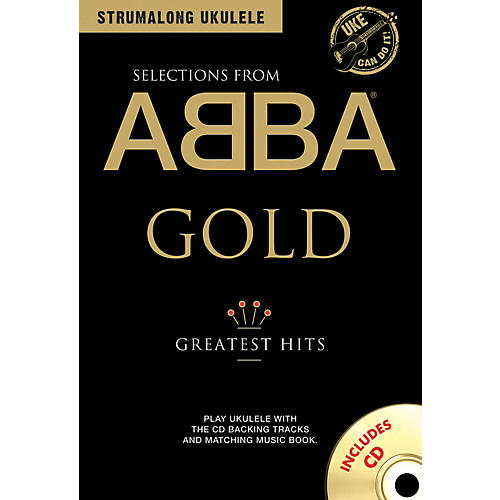 Music Sales ABBA Gold - Greatest Hits from Strum Along Ukulele Series Book/CD