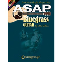 Centerstream Publishing ASAP Bluegrass Guitar Guitar Series Softcover with CD Written by Eddie Collins