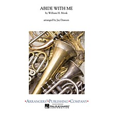 Arrangers Abide with Me Concert Band Level 3 Arranged by Jay Dawson