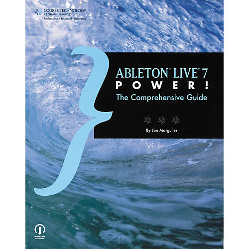 Course Technology PTR Ableton Live 7 Power! - The Comprehensive Guide (Book)