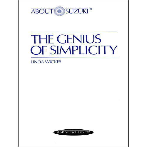 Alfred About Suzuki: The Genius of Simplicity (Book)