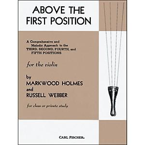 Carl Fischer Above The First Position Book by Carl Fischer