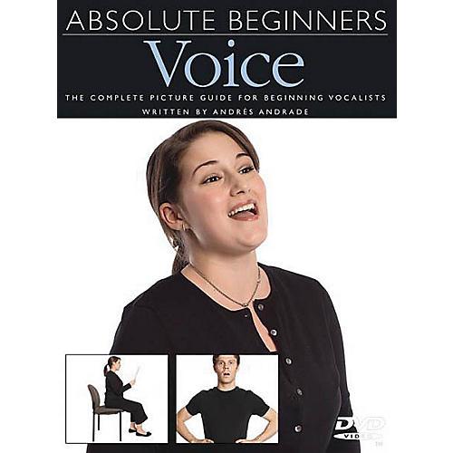 Music Sales Absolute Beginners - Voice Music Sales America Series DVD