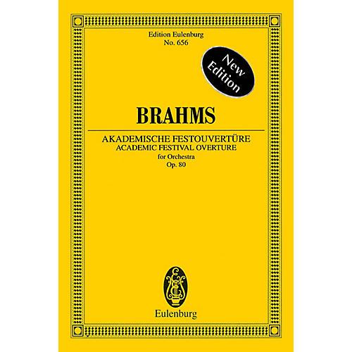 Eulenburg Academic Festival Overture, Op. 80 (Edition Eulenburg No. 656) Schott Series Softcover by Johannes Brahms