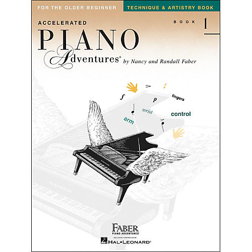 Faber Piano Adventures Accelerated Piano Adventures Technique & Artistry Book - Book 1 for The Older Beginner - Faber Piano