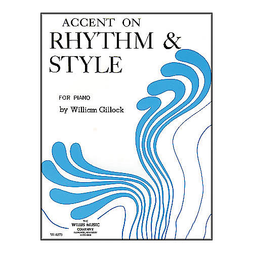 Willis Music Accent On Rhythm And Style for Piano