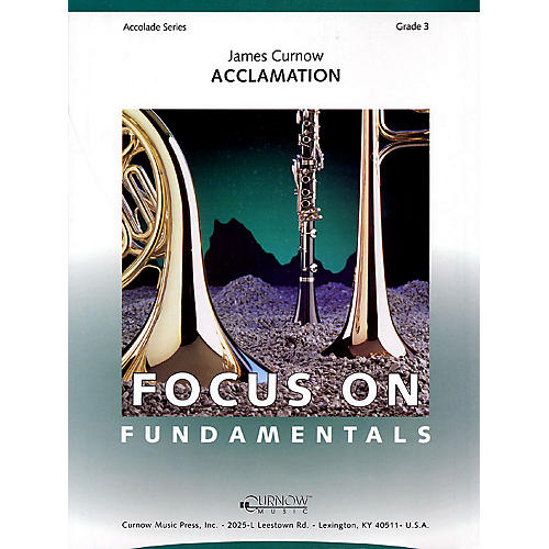 Curnow Music Acclamation (Grade 3 - Score and Parts) Concert Band Level 3 Composed by James Curnow