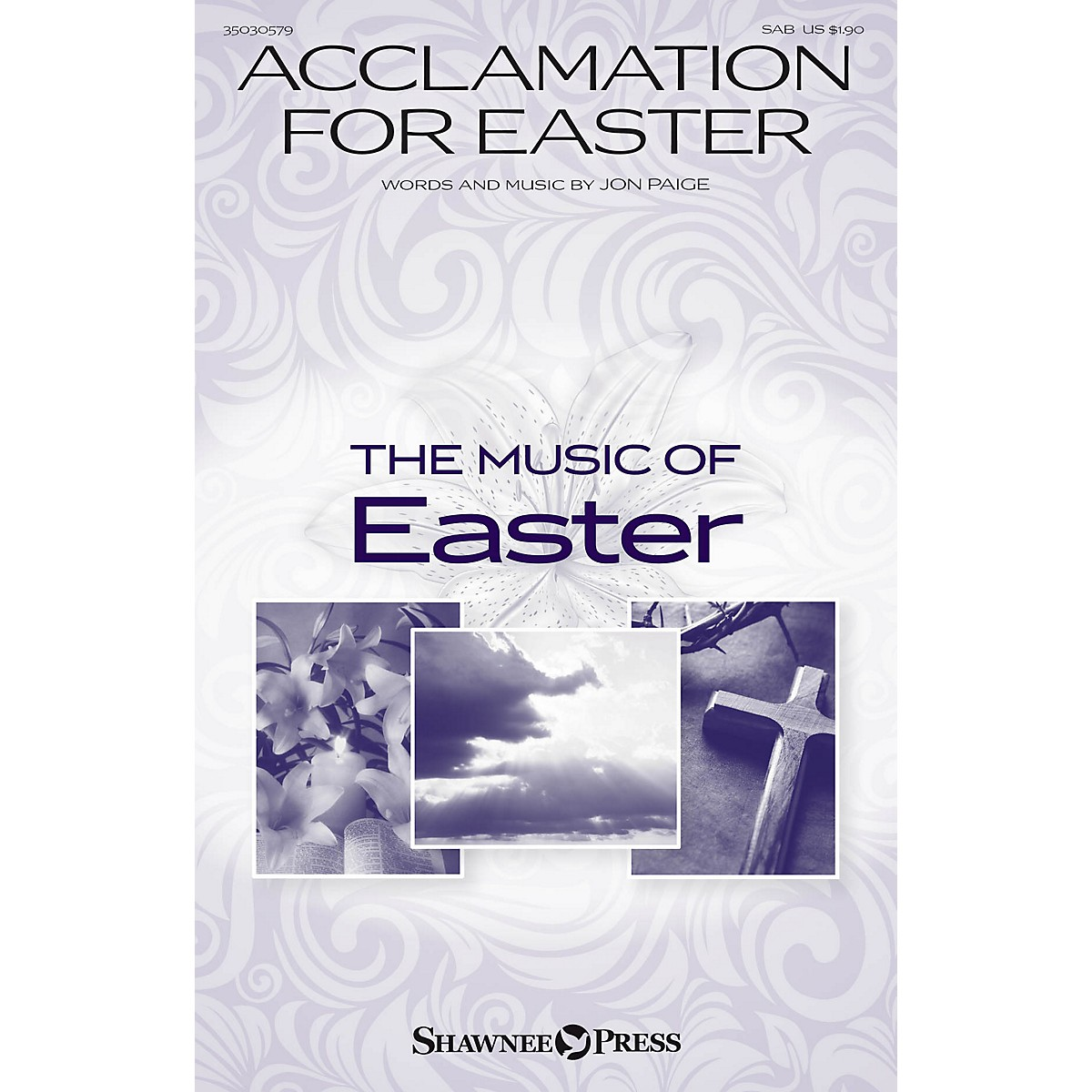 Shawnee Press Acclamation for Easter SAB composed by Jon Paige