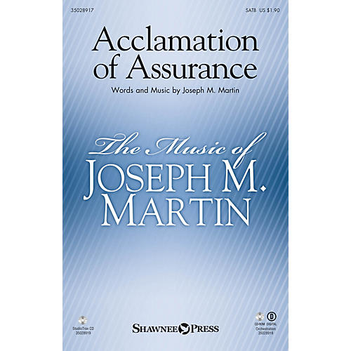 Shawnee Press Acclamation of Assurance (Orchestration) ORCHESTRATION ON CD-ROM Composed by Joseph M. Martin