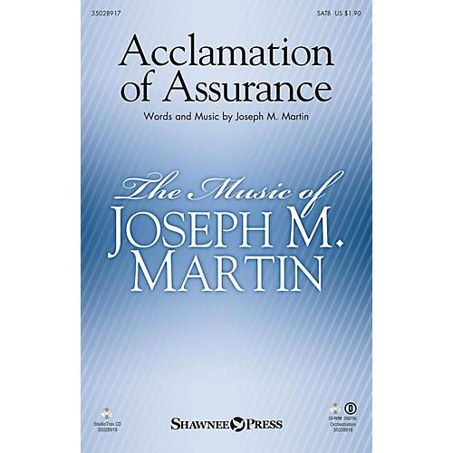 Shawnee Press Acclamation of Assurance (StudioTrax CD) Studiotrax CD Composed by Joseph M. Martin
