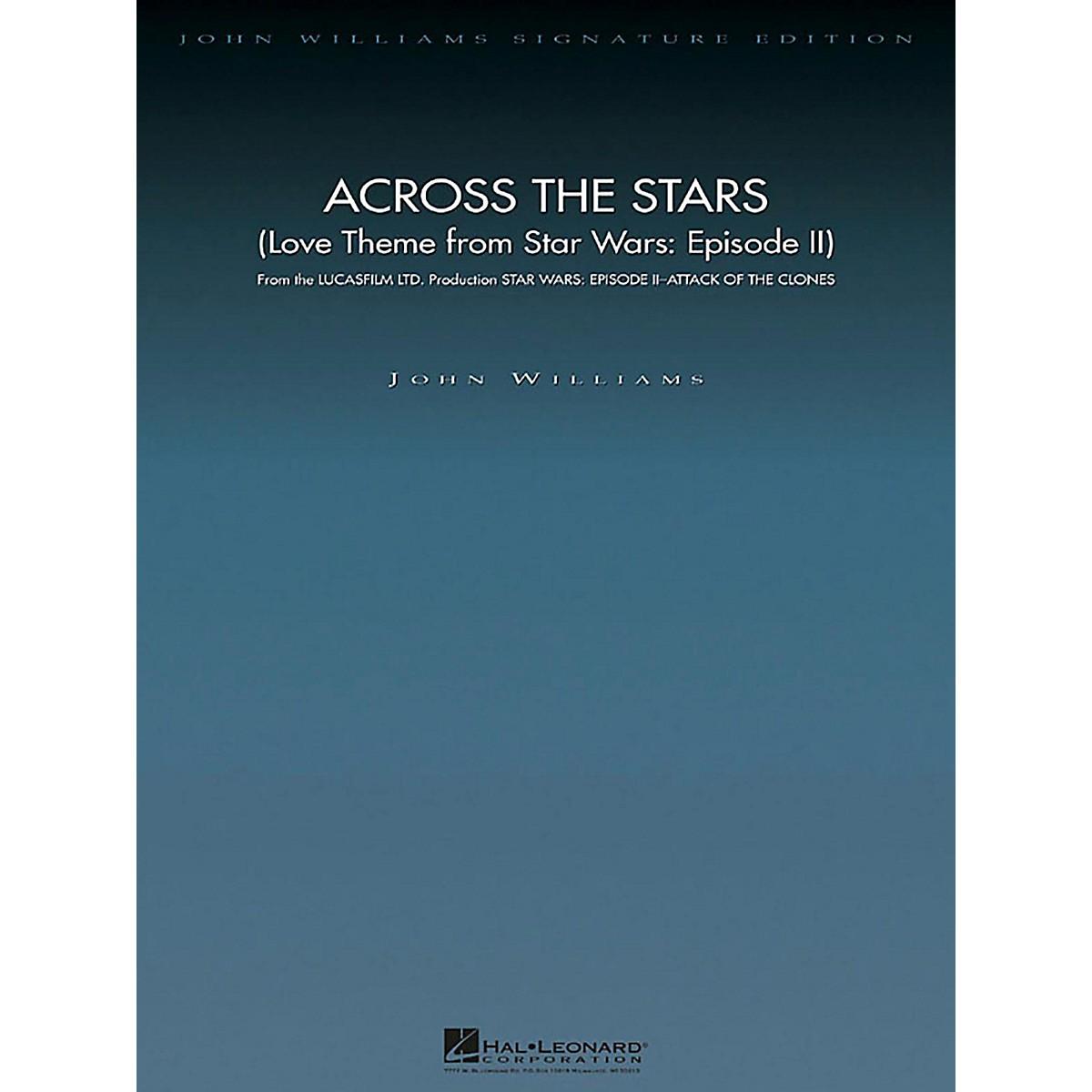 Hal Leonard Across the Stars (Love Theme Star Wars: Episode II) John Williams Signature ED Orchestra DLX Score