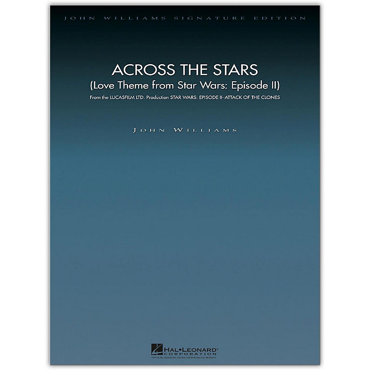 Hal Leonard Across the Stars (Love Theme from Star Wars: Episode II) John Williams Signature Edition Orchestra