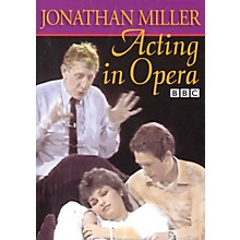 The Working Arts Library/Applause Acting in Opera Applause Books Series DVD Written by Jonathan Miller