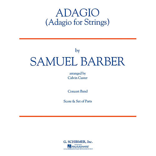 G. Schirmer Adagio Sc From Adagio For Strings Concert Band Composed by S Barber