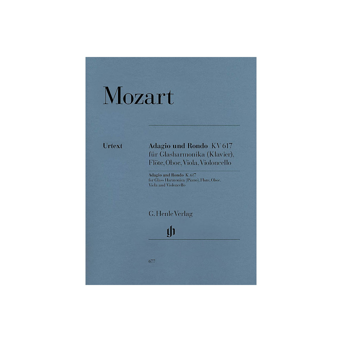 G. Henle Verlag Adagio and Rondo K617 Henle Music Folios Series Softcover  by Wolfgang Amadeus Mozart