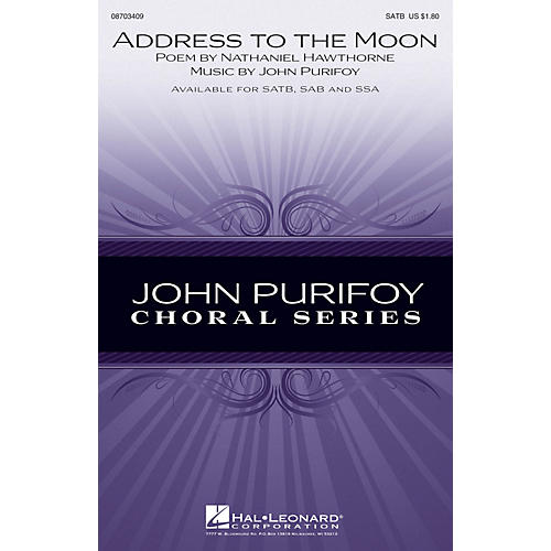 Hal Leonard Address to the Moon SSA Composed by John Purifoy