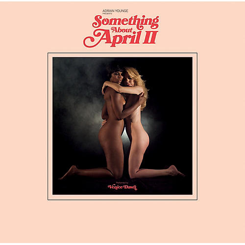 Alliance Adrian Younge Presents Venice Dawn - Something About April Part 2