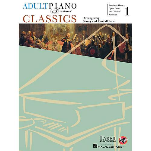 Faber Piano Adventures Adult Piano Adventures - Classics, Book 1 Faber Piano Adventures® Series Softcover
