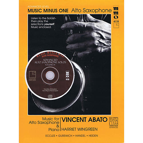Music Minus One Advanced Alto Saxophone Solos - Vol. IV Music Minus One Series Book with CD by Vincent Abato