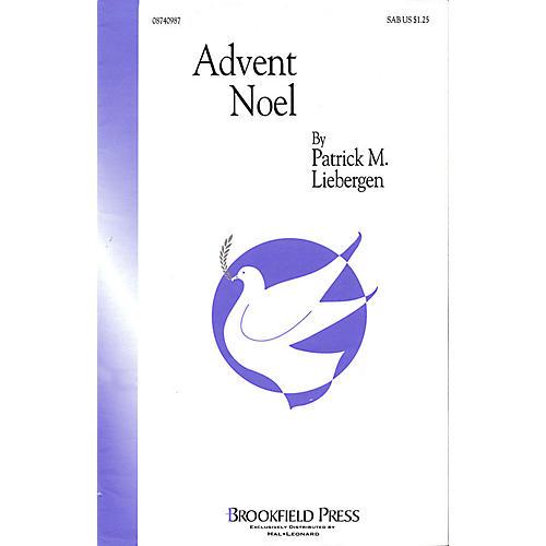 Brookfield Advent Noel SAB arranged by Patrick M. Liebergen
