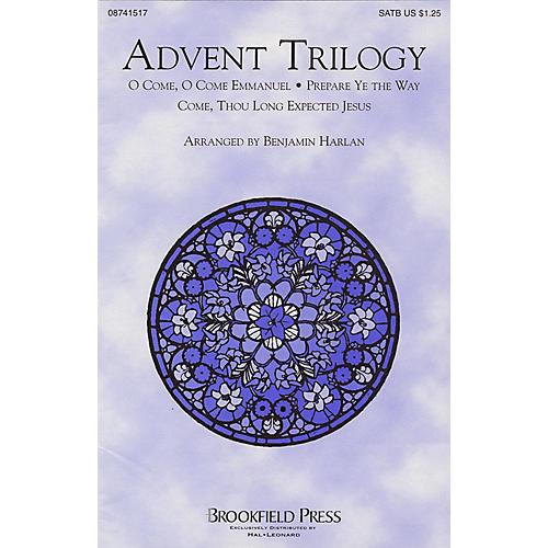 Brookfield Advent Trilogy (Medley) SATB arranged by Benjamin Harlan