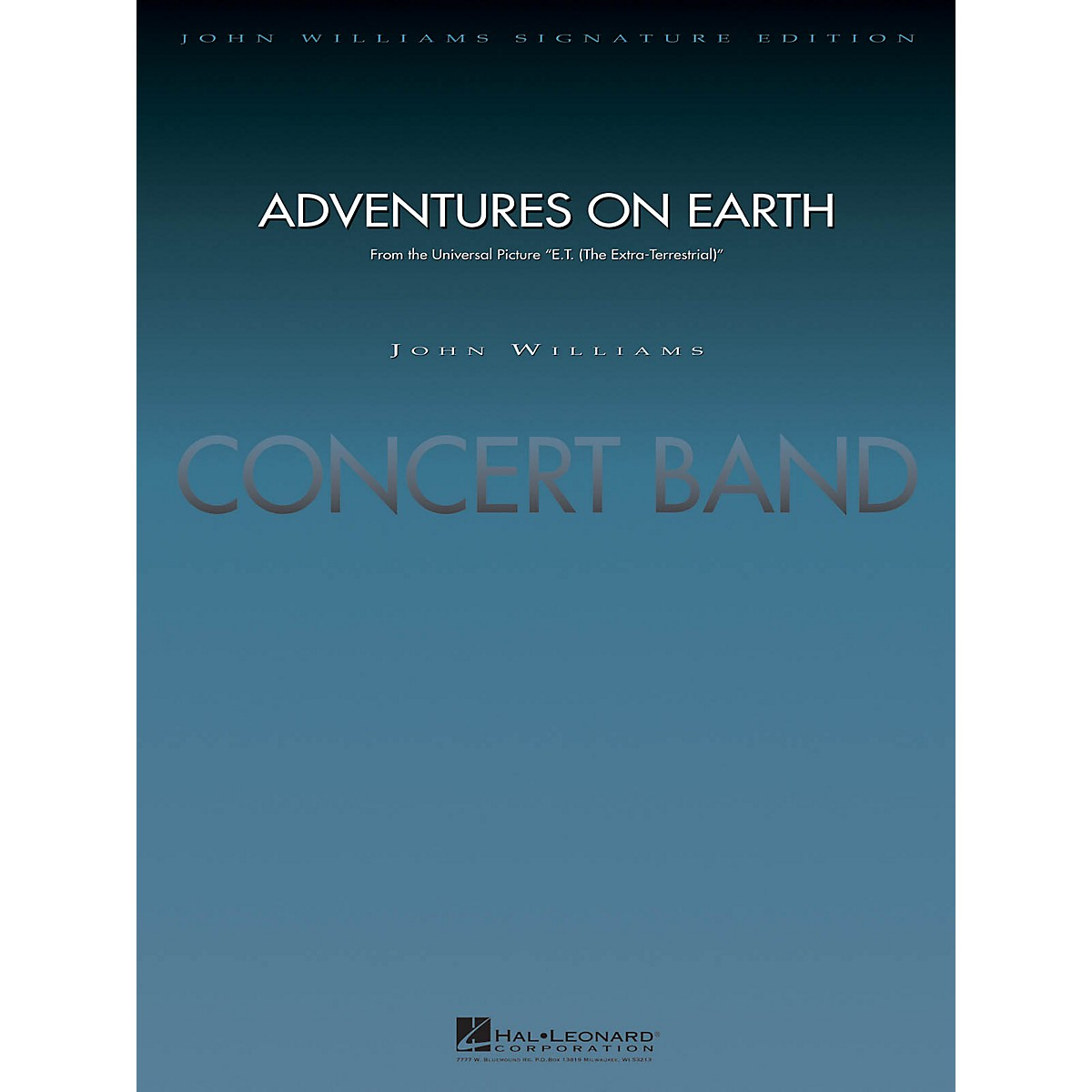 Hal Leonard Adventures on Earth (from E.T. The Extra-Terrestrial) Concert Band Level 5 Arranged by Paul Lavender