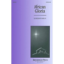 Brookfield African Gloria SATB composed by Benjamin Harlan