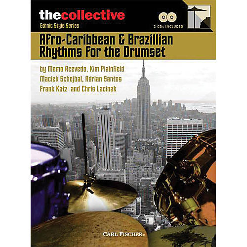 The Collective Afro-Caribbean & Brazilian Rhythms for the Drums Percussion Series Softcover Audio Online by Various