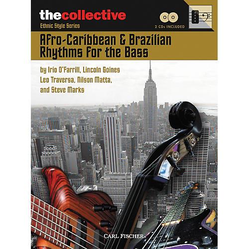 Carl Fischer Afro-Caribbean and Brazilian Rhythms for the Bass Book/CD