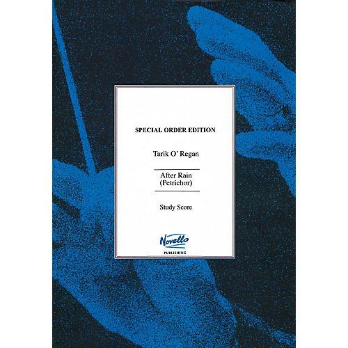 Novello After Rain (Petrichor) Music Sales America Series Softcover Composed by Tarik O'Regan