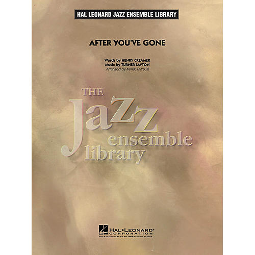Hal Leonard After You've Gone Jazz Band Level 4 Arranged by Mark Taylor
