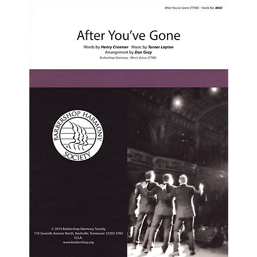 Barbershop Harmony Society After You've Gone TTBB A Cappella arranged by Don Gray