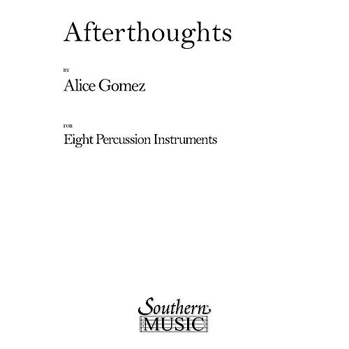 Hal Leonard Afterthoughts (Percussion Music/Percussion Ensembles) Southern Music Series Composed by Gomez, Alice