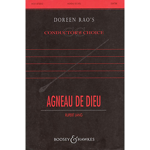 Boosey and Hawkes Agneau de Dieu (Lamb of God) SATB DV A Cappella composed by Rupert Lang