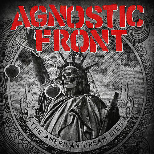 Alliance Agnostic Front - American Dream Died